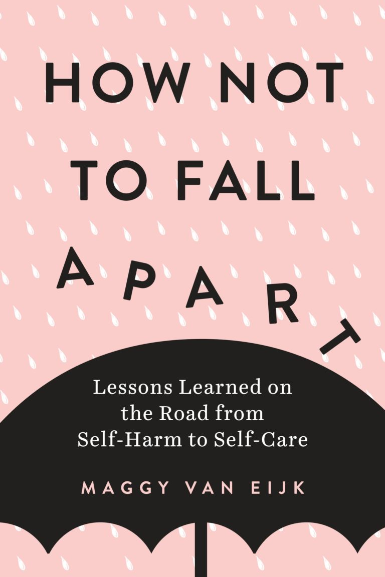Read an Excerpt from *How Not To Fall Apart*